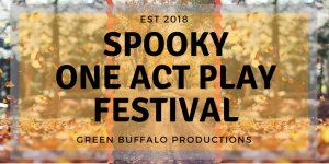 Spooky One Act Festival