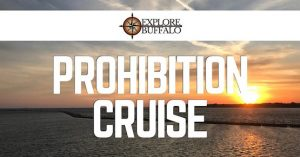 Prohibition Cruise, Explore Buffalo Niagara