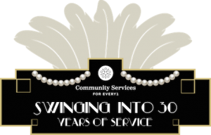 30th Anniversary for Community Services for Every1