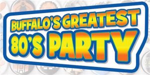 Buffalo's Greatest 80's Party, Welcome 716, Buffalo RiverWorks, 97 Rock