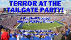 Terror at the Tailgate Party, Murder Mystery Dinner Theater