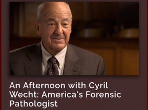 America's Forensic Pathologist, Cyril Wecht, Welcome 716