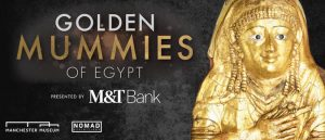 Golden Mummies of Egypt, Buffalo Museum of Science, Welcome 716