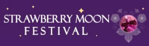 Artpark's Strawberry Moon Festival, Lewiston, NY, Welcome 716