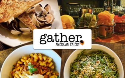 Gather American Eatery: NOT Your Average Neighborhood Restaurant