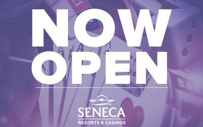 All Seneca Resorts & Casinos Locations NOW OPEN!