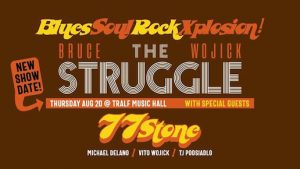 Bruce Wojick & The Struggle, Welcome 716, The Tralf Music Hall