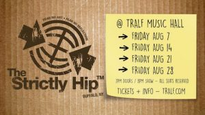 The Strictly Hip at Tralf, Welcome 716