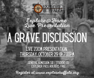 A Grave Discussion by Explore Buffalo, Welcome 716
