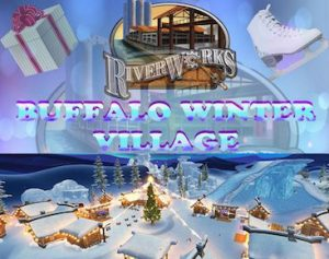 Buffalo Winter Village, Buffalo RiverWorks, Welcome 716