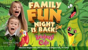 Family Fun Night at the Rainforest Café, Niagara Falls, NY, Welcome 716
