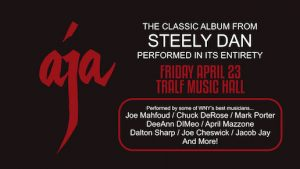 AJA Performs Steely Dan Hits, The Tralf, Buffalo, NY, Welcome 716
