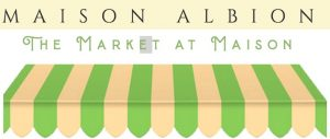 Market at Maison, French Inspired Market in Albion, NY, Welcome 716