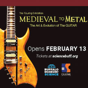 The Art and Evolution of the Guitar, Medieval to Metal, Buffalo Museum of Science, Welcome 716