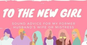 To The New Girl: Sound Advice for My Husbands Wife or Mistress, Welcome 716, The Arts in Buffalo, NY